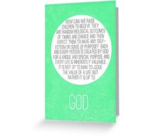 Life Is Inherently Valuable Greeting Card