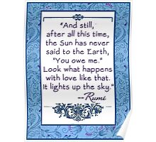 Rumi Quote  About Sun and Earth  Poster