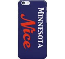 Minnesota Nice iPhone Case/Skin
