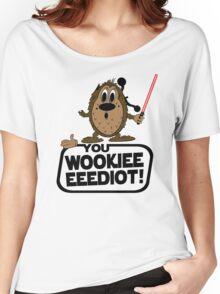 Wookieeeeediot Women's Relaxed Fit T-Shirt