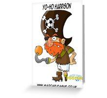 Yo-Ho Harrison Greeting Card