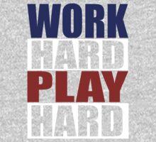 work hard play hard by Jetti