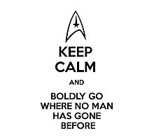 Keep Calm and Star Trek Photographic Print