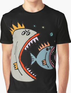 There is always a bigger fish. Graphic T-Shirt