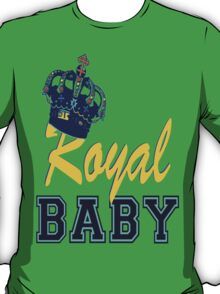 §♥Royal Crowned Baby Fantabulous Clothing & Stickers♥§ T-Shirt