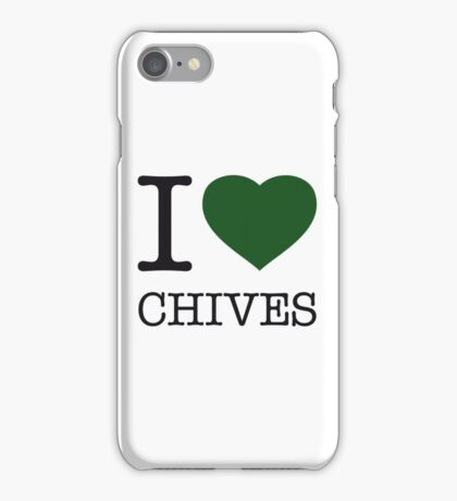 I ♥ CHIVES iPhone Case/Skin