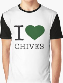 I ♥ CHIVES Graphic T-Shirt