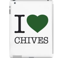 I ♥ CHIVES iPad Case/Skin