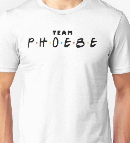 Friends - Team Phoebe Unisex T-Shirt