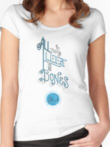 All I got left is my Bones Women's Fitted Scoop T-Shirt