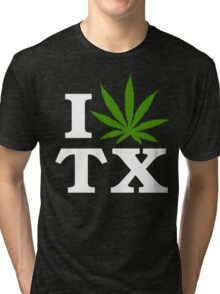 I Love Texas Marijuana Cannabis Weed T-Shirt                                          Tri-blend T-Shirt