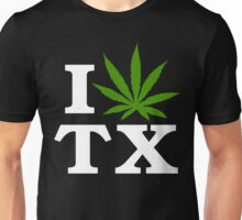 I Love Texas Marijuana Cannabis Weed T-Shirt                                          Unisex T-Shirt