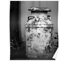 Vintage Rustic Milk Can black and white photography Poster