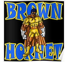 The Brown Hornet 2 Poster