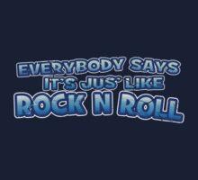 Jus' like Rock n Roll by Ra12