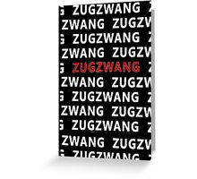 zugzwang  Greeting Card