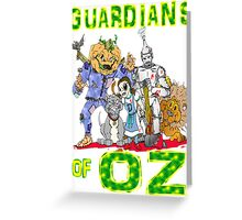Guardians Of OZ Greeting Card
