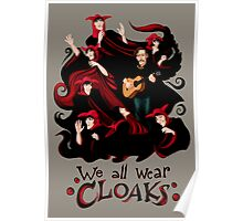 We All Wear Cloaks Poster
