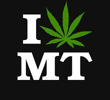 I Love Montana Marijuana Cannabis Weed T-Shirt                                          Unisex T-Shirt