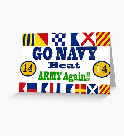 Go Navy Beat Army! Why Wait? Greeting Card