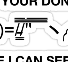 Misc - Keep your dongers where I can see them! Sticker