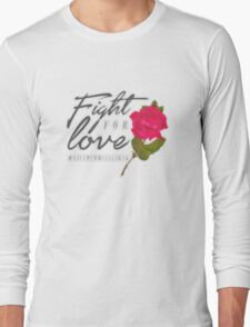 Fight for Love. Long Sleeve T-Shirt