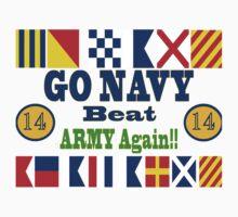 Go Navy Beat Army! Why Wait? One Piece - Short Sleeve