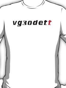 VG30DETT Nissan Engine in Nismo font T-Shirt