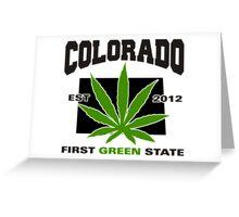 Colorado Marijuana Cannabis Weed T-Shirt Greeting Card