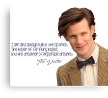 Doctor who 11th Doctor quote  Canvas Print