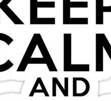 Keep Calm and Spin On Sticker