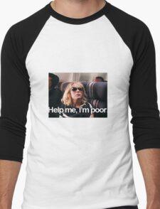 Help me, I'm Poor. Men's Baseball ¾ T-Shirt