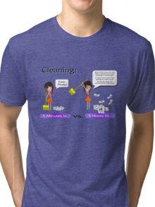 Cleaning. Never a good idea Tri-blend T-Shirt