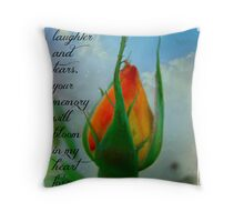 """I Will Remember You"" Throw Pillow"