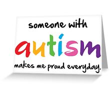 Proud Autism Greeting Card
