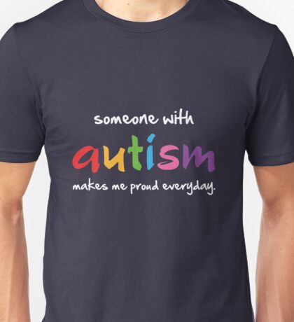 Proud Autism Unisex T-Shirt