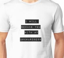 I Will Seduce You Unisex T-Shirt
