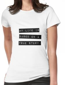 TRUE STORY Womens Fitted T-Shirt
