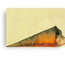 Higher Ground Canvas Print