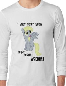 Derpy Hooves - What Went Wrong Long Sleeve T-Shirt