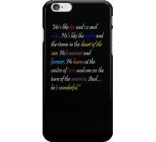 """He's like fire and ice..."" Doctor Who Quote - iPhone Case iPhone Case/Skin"