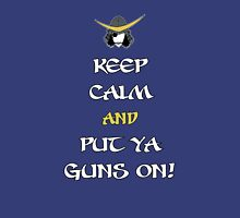 Keep Calm and Put Ya Guns On! Unisex T-Shirt