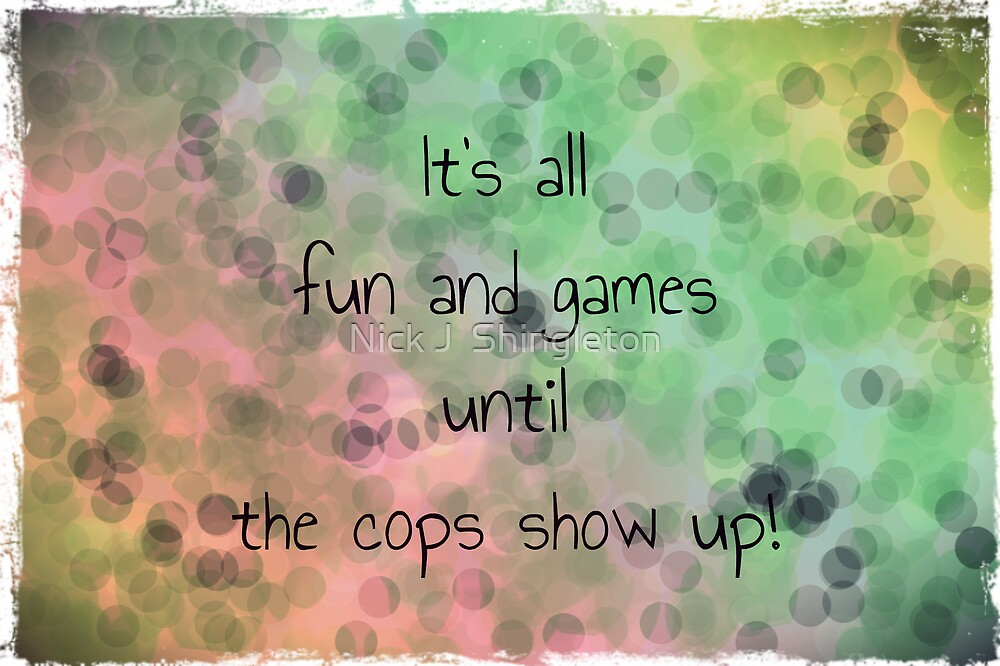 It's all fun and games...Greeting card by Nicola jayne