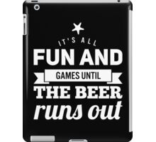 Fun and Games (black and white) iPad Case/Skin