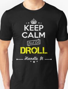 DROLL KEEP CLAM AND LET  HANDLE IT - T Shirt, Hoodie, Hoodies, Year, Birthday T-Shirt