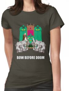 Bow Before Doom Womens Fitted T-Shirt