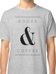 books & coffee Classic T-Shirt
