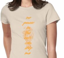 no power in the `vers Womens Fitted T-Shirt