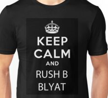 Keep calm and rush b-blyat. Unisex T-Shirt