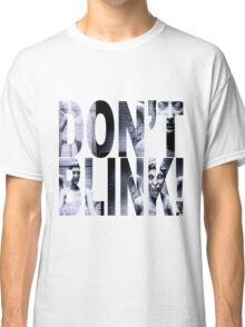 Weeping Angels - Don't Blink!! Classic T-Shirt